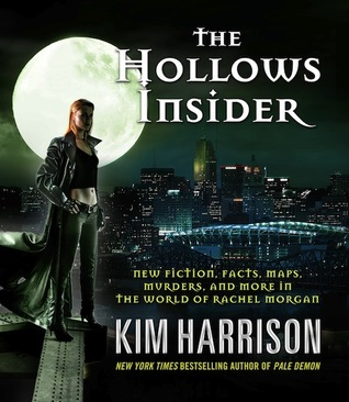 The Hollows Insider by Kim Harrison