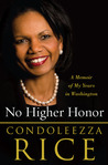 No Higher Honor: ...