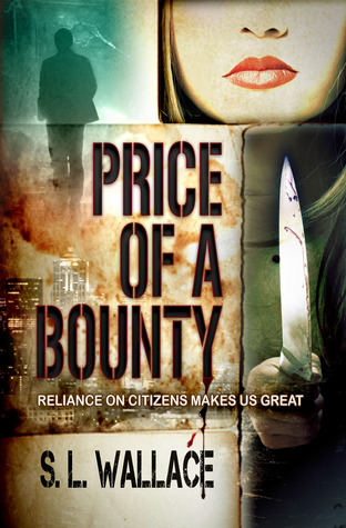 Price of a Bounty by S.L. Wallace