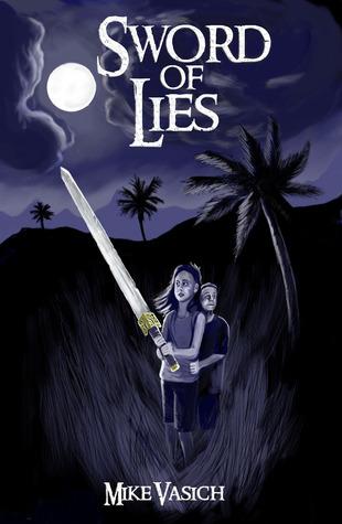 Sword of Lies by Mike Vasich
