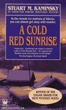 A Cold Red Sunrise (Porfiry Rostnikov, #5)