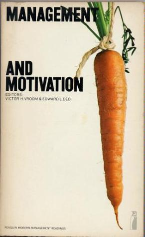 Management and Motivation: Selected Readings
