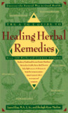 The A-Z Guide to Healing Herbal Remedies: Over 100 Herbs and Common Ailments