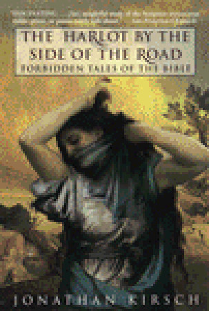 The Harlot by the Side of the Road by Jonathan Kirsch