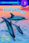 Dolphins! (Step into Reading, Step 3)