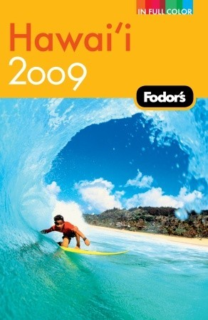 Fodor's Hawaii 2009 by Fodor's Travel Publications...