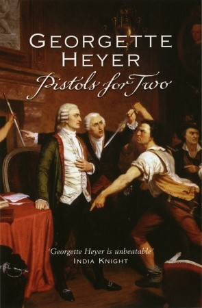 Pistols For Two by Georgette Heyer