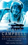 Donald Campbell: The Man Behind The Mask