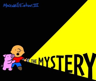 The Adventures of Max and Pinky: The Mystery
