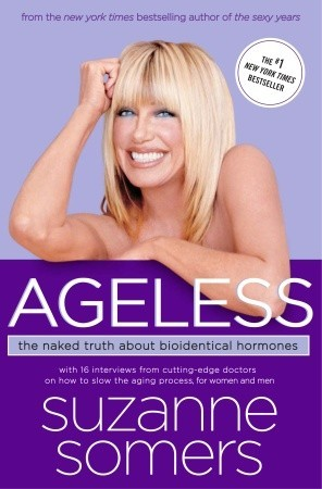 Ageless by Suzanne Somers