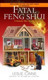 Fatal Feng Shui (A Domestic Bliss Mystery, #5)