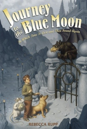 Journey to the Blue Moon by Rebecca Rupp