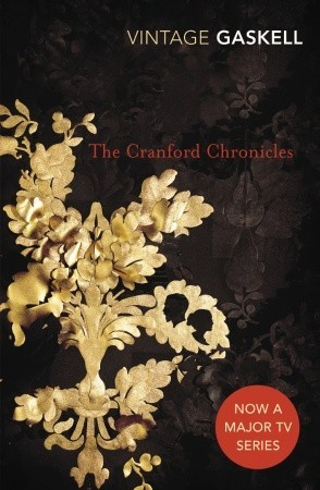 The Cranford Chronicles by Elizabeth Gaskell