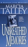 Unbreathed Memories (Hannah Ives Mystery, #2)