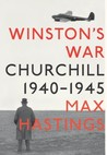Winston's War: Churchill, 1940-1945