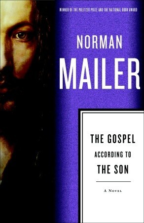 The Gospel According to the Son by Norman Mailer