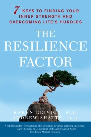 The Resilience Factor by Karen Reivich