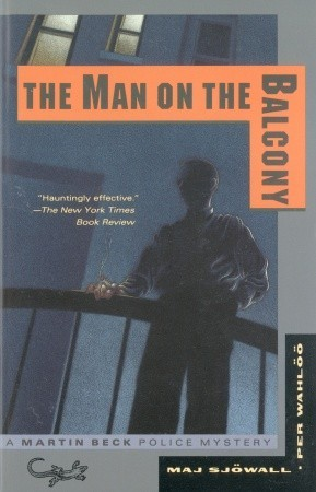 the man on the balcony martin beck 3 by maj sj wall
