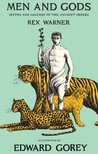 Men and Gods: Myths and Legends of the Ancient Greeks
