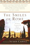 The Smiles of Rome: A Literary Companion for Readers and Travelers