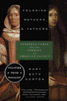 Founding Mothers & Fathers: Gendered Power and the Forming of American Society
