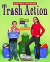 Trash Action: A Fresh Look at Garbage