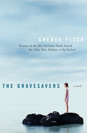 The Gravesavers by Sheree Fitch