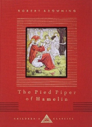 The Pied Piper of Hamelin by Robert Browning