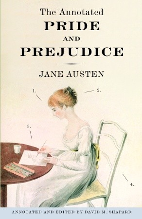 The Annotated Pride and Prejudice by Jane Austen