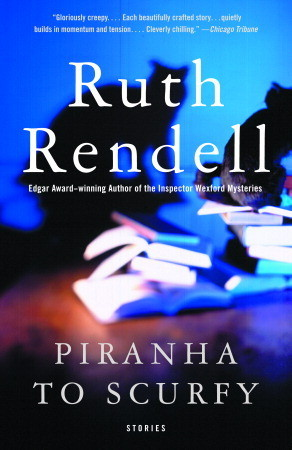 Piranha to Scurfy by Ruth Rendell