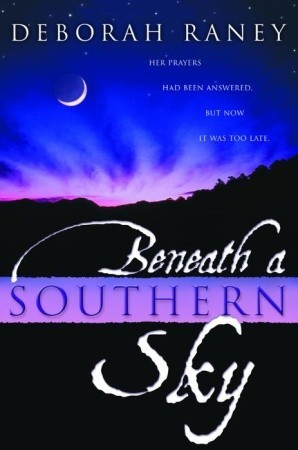 Beneath a Southern Sky by Deborah Raney