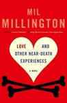 Love and Other Near-Death Experiences