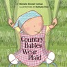 Country Babies Wear Plaid