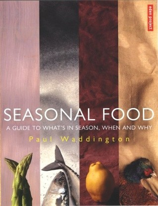 Seasonal Food by Paul Waddington