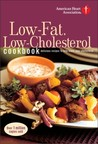 American Heart Association Low-Fat, Low-Cholesterol Cookbook: Delicious Recipes to Help Lower Your Cholesterol