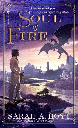 Soul of Fire by Sarah A. Hoyt