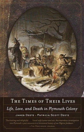 The Times of Their Lives by James Deetz