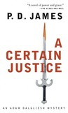 A Certain Justice (Adam Dalgliesh, #10)