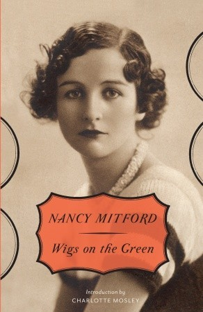 Wigs on the Green by Nancy Mitford