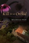 Kill for an Orchid