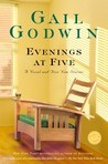 Evenings at Five: A Novel and Five New Stories