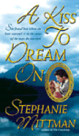 A Kiss to Dream On by Stephanie Mittman