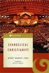 The Beliefnet Guide to Evangelical Christianity