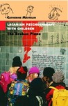 Lacanian Psychotherapy with Children: The Broken Piano (The Lacanian Clinical Field) (The Lacanian Clinical Field)