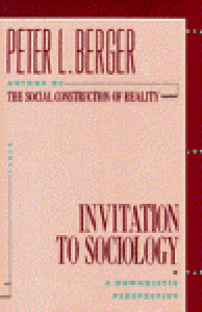 Peter Berger Invitation To Sociology is good invitation example