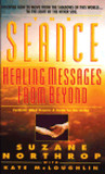 Seance: Healing Messages from Beyond