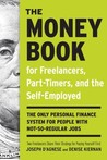 The Money Book for Freelancers, Part-Timers, and the Self-Employed: The only personal finance system for people with not-so-regular jobs