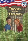 Trouble at the Treasury (Capital Mysteries #7)
