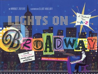 Lights On Broadway by Harriet Ziefert