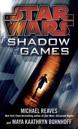 Shadow Games by Michael Reaves